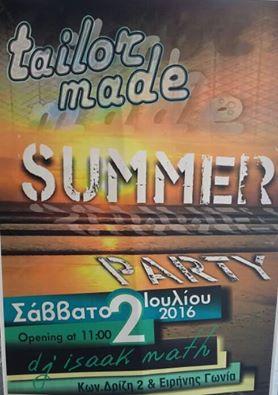 Summer party στο Tailor Made στην Κοζάνη, το Σάββατο 2 Ιουλίου