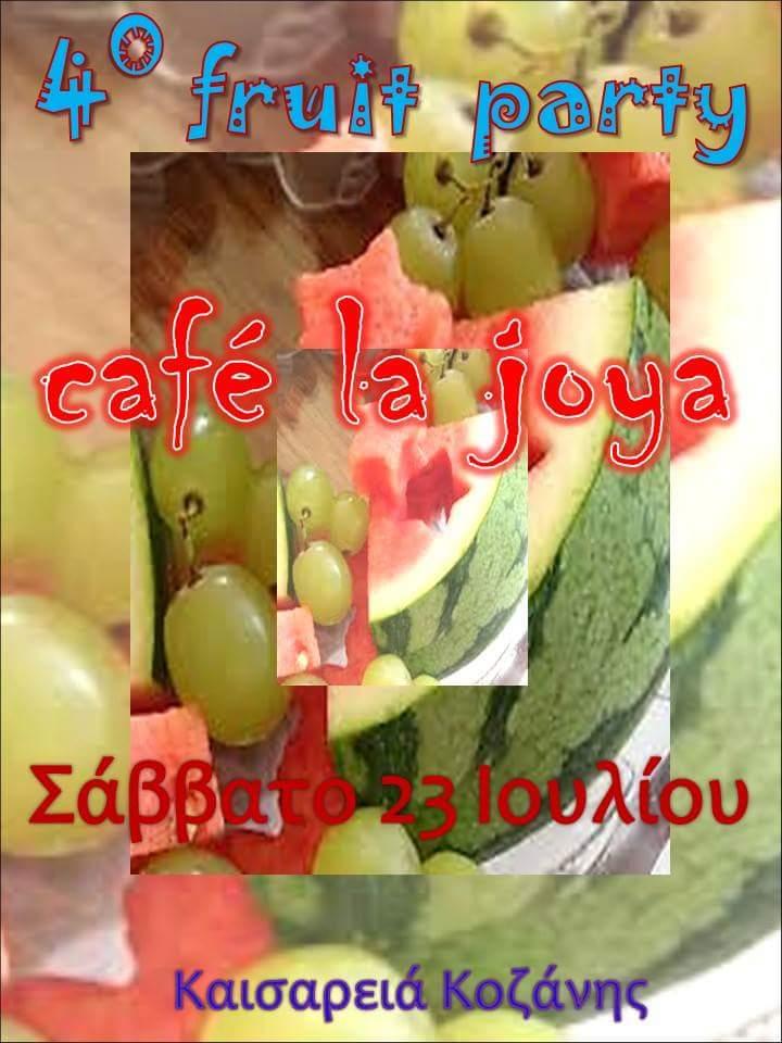 4ο fruit party στο Café Bar La Joya στην Καισαρεία, το Σάββατο 23 Ιουλίου