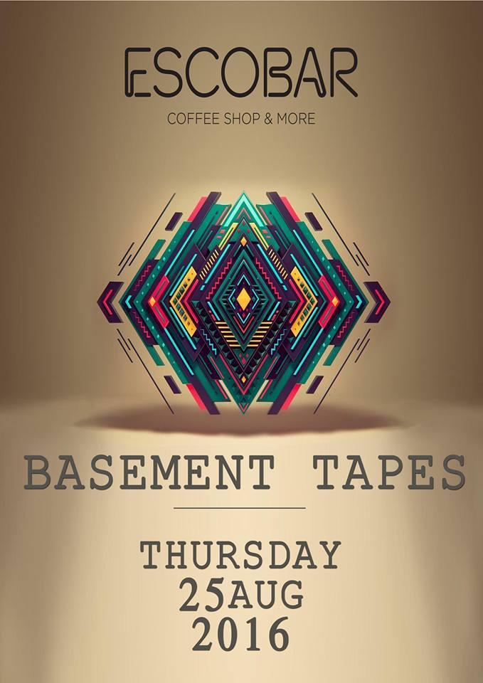 «Basement tapes» @ Escobar στην Κοζάνη, την Πέμπτη 25 Αυγούστου