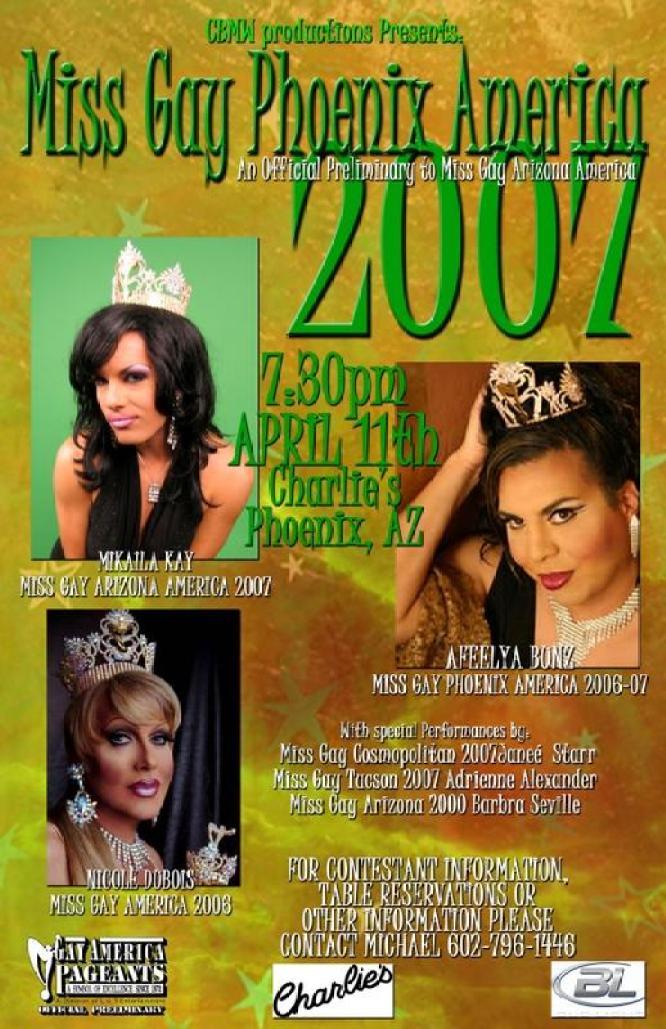 Show Ad   Miss Gay Phoenix America   Charlie's (Phoenix, Arizona)   4/11/2007
