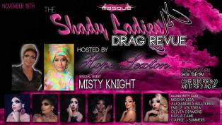 Show Ad | The Shady Ladies Drag Revue Hosted by Hope Sexton | Masque (Dayton, Ohio) | 11/18/2017