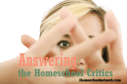 Answering Homeschool Critics: Am I Qualified?