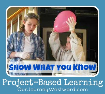 Project-Based Learning: Show What You Know @Cindy West (Our Journey Westward)