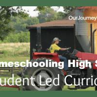 Homeschooling High School: Student Led Curriculum
