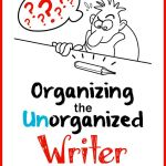 Organizing the Unorganized Writer