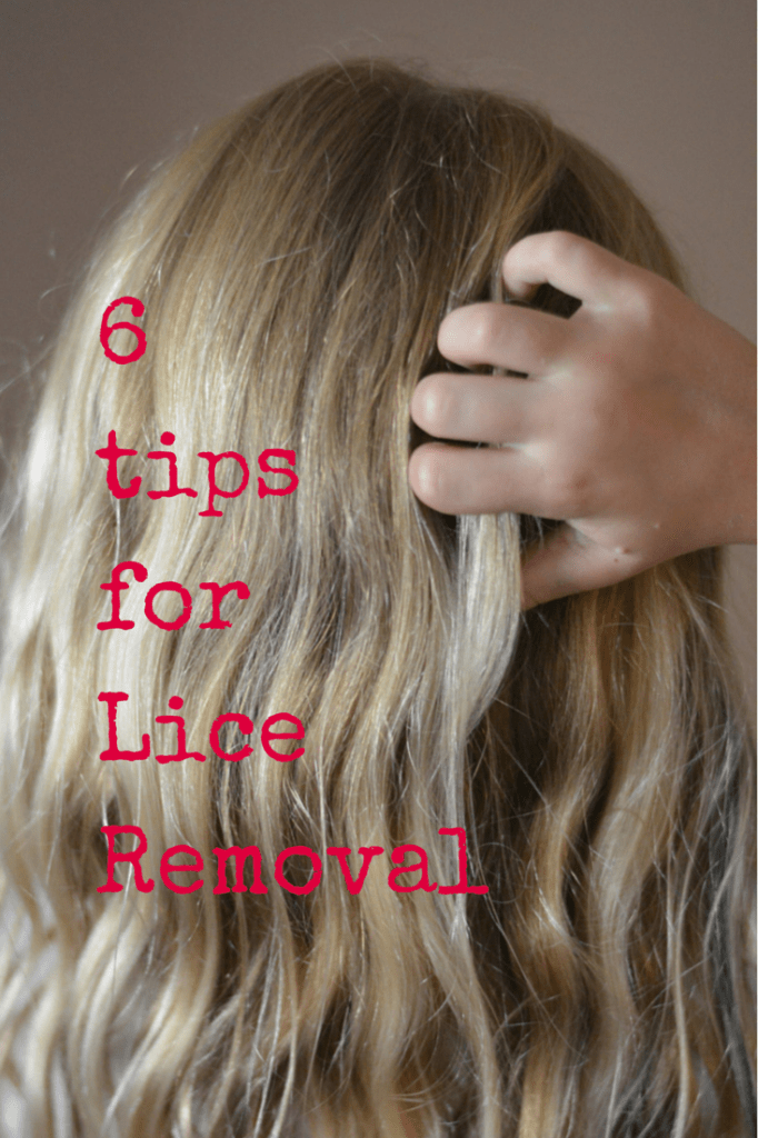 6 Tips For Lice Removal
