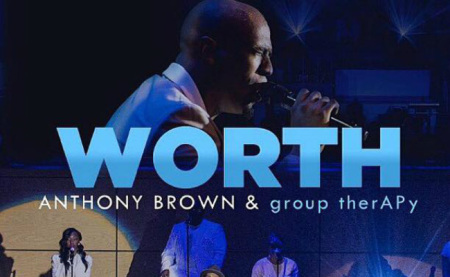 7/12/15 O&A Gospel Sunday: Worth- Anthony Brown & group therAPy