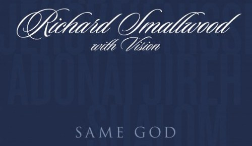 8/16/15 O&A Gospel Sunday: Richard Smallwood- Same God
