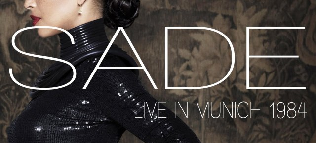 12/26/15 O&A NYC Saturday Morning Concert: Sade- Live In Munich (1984)