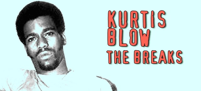7/28/16 O&A NYC THROWBACK THURSDAY: Kurtis Blow – The Breaks
