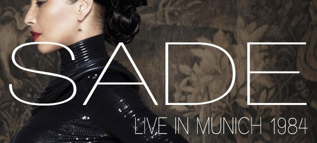 10/22/16 O&A NYC Saturday Morning Concert: Sade- Live In Munich (1984)