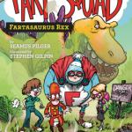 Fart Squad #2: Fartasaurus Rex