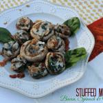 Bacon Spinach and Mozzarella Stuffed Mushrooms Recipe