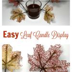 Easy Leaf Candle Display
