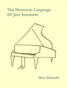 The Harmonic Language of Jazz Standards