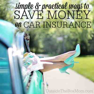 Six Simple & Practical Ways to Save Money on Car Insurance - Working Mom Blog | Outside the Box Mom