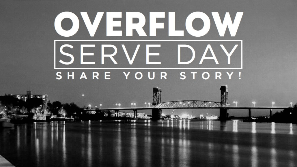 Overflow Serve Day Recap