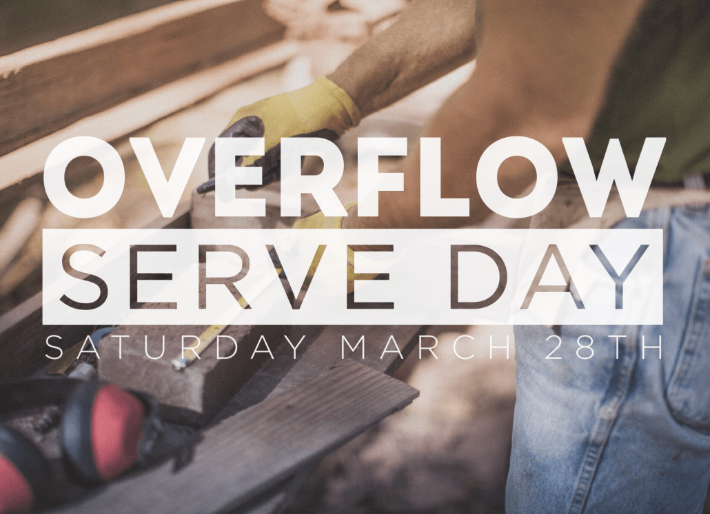 Overflow Serve Day