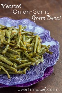 Roasted Onion Garlic Green Beans on OvertimeCook.jpg