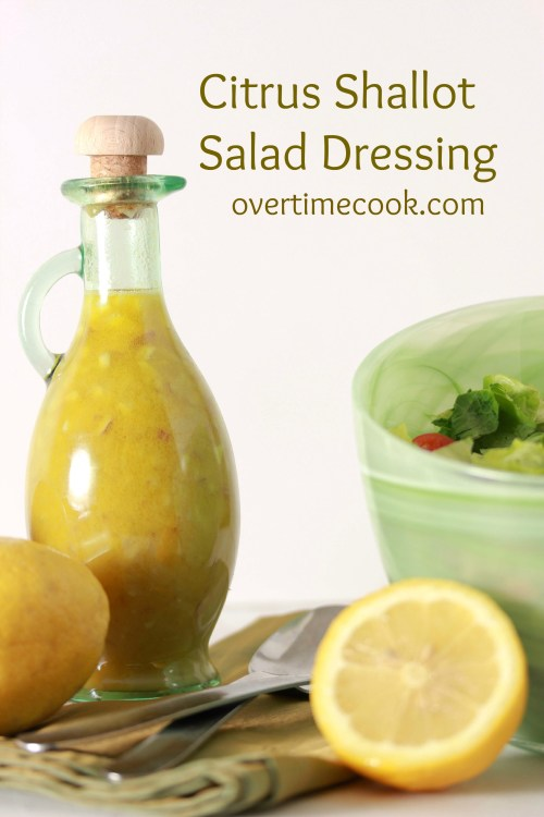 Citrus Shallot Salad Dressing on OvertimeCook