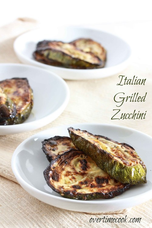 Italian Grilled Zucchini on Overtime Cook