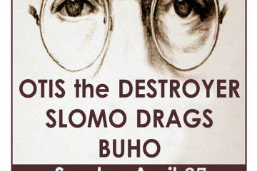 Slomo Drags Otis the Destroyer Buho
