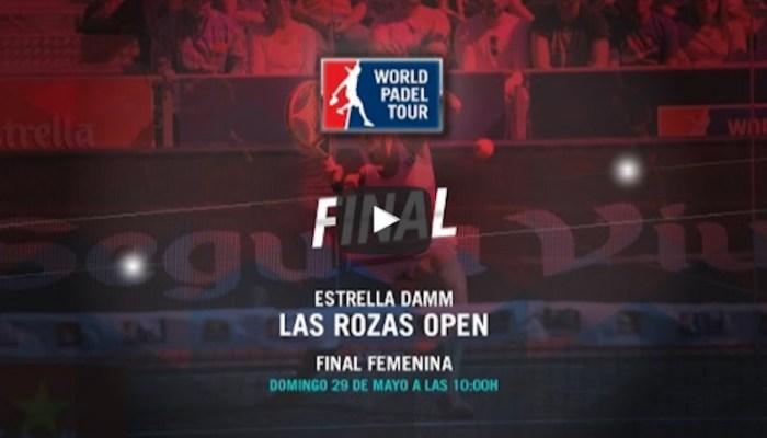Final femenina World Padel Tour Las Rozas 2016 en directo y online