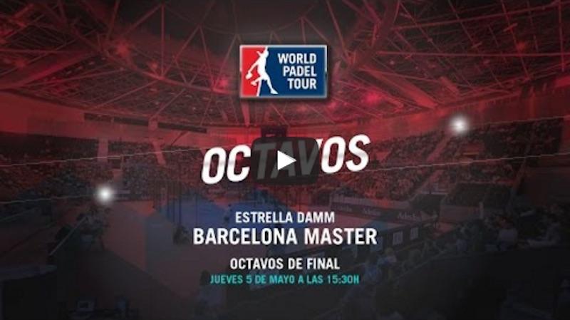 Octavos Máster World Padel Tour Barcelona 2016 en directo
