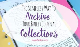 The Simplest Way to Archive Your Bullet Journal Collections