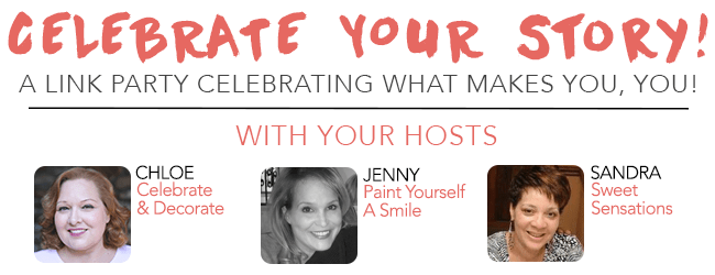 celebrate your story Link party opens Mondays at 8pm est