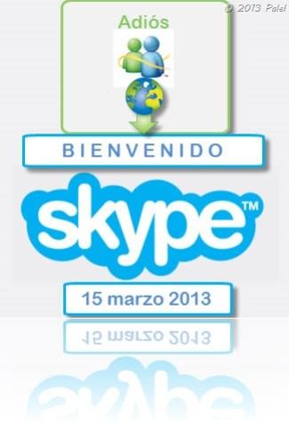 Adiós Messenger - Hola Skype [15/03/2013]