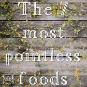 7 Most Pointless Foods paleo diet-min