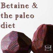 Betaine and the Paleo Diet Homocystinuria Homocysteine-min