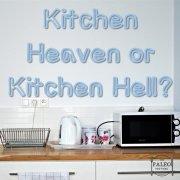 Kitchen Heaven or Kitchen Hell paleo diet-min
