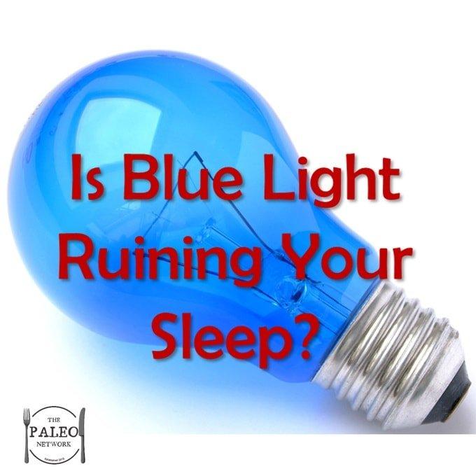 Paleo Diet Primal Sleep Problems Blue Light Blockers-min