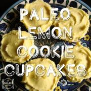 Paleo Lemon Cookie Cupcakes recipe dessert sweet treats cakes-min