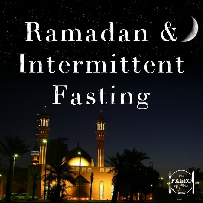 Ramadan & Intermittant Fasting paleo diet-min