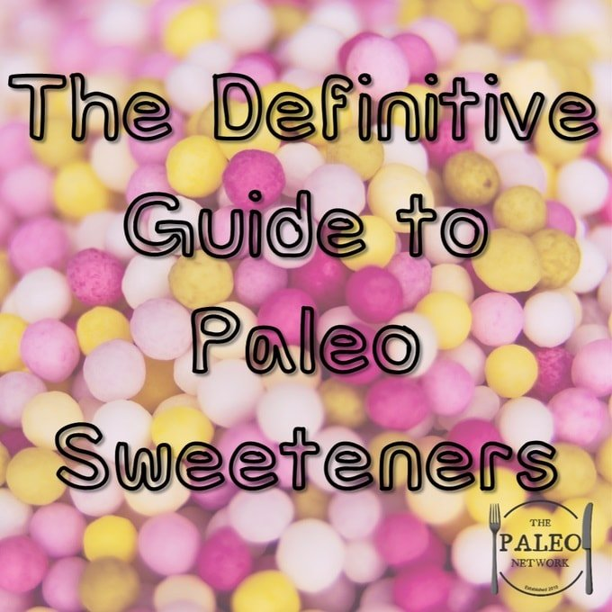 The Definitive Guide to Paleo Sweeteners sugar stevia healthy agave-min