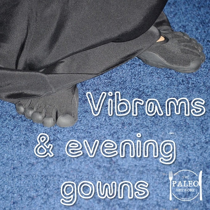 Vibrams and Evening Gowns VFF Five Fingers Dressed up smart paleo-min
