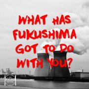 What Has Fukushima Got To Do With You radiation contamination paleo diet natural health-min