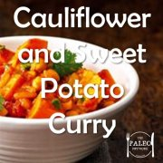 Paleo Diet Primal Recipe Cauliflower Sweet Potato Curry-min