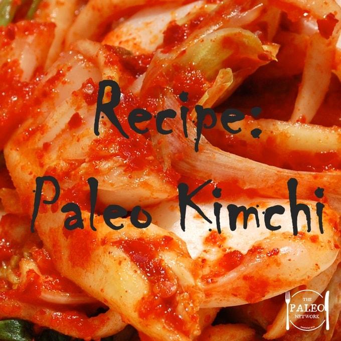 Recipe The Paleo Diet Kimchi Korean fermented-min