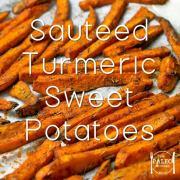 Recipe paleo Sauteed Turmeric Sweet Potatoes-min