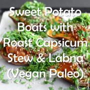 Recipe paleo sweet potato boats with roast capsicum bell pepper stew and labna vegan pegan diet-min