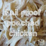 fail-proof poached chicken paleo recipe shredded poultry lunch dinner-min