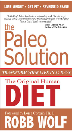 The paleo diet solution reviews