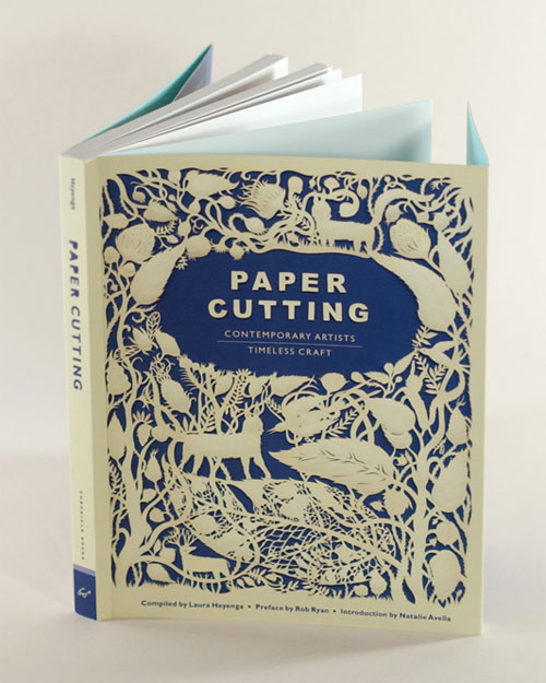 Paper Cutting : Contemporary Artists, Timeless Craft