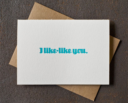 I Like-Like You Letterpress Card by BS and RS