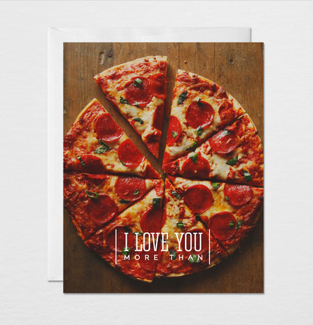 I Love You More Than Pizza | Gather & Dwell