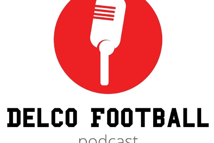 Delco Football Podcast: And then there were five